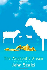 cover for The Android's Dream by John Scalzi