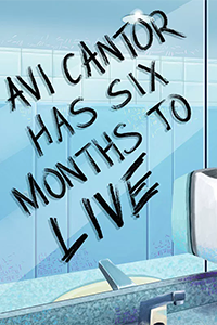 cover for Avi Cantor Has Six Months To Live