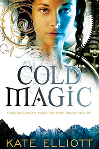 Cover of Cold Magic by Kate Elliott