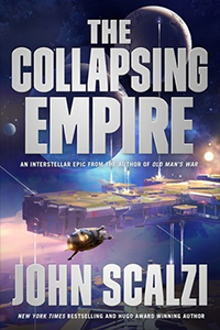 cover for The Collapsing Empire by John Scalzi