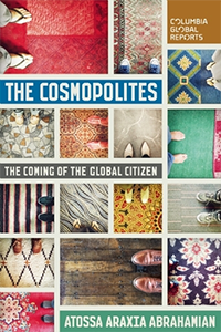 Cosmopolites: The Coming of the Global Citizen