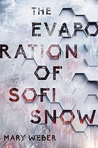 cover of The Evaporation of Sofi Snow