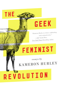 Cover of The Geek Feminist Revolution by Kameron Hurley