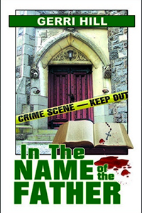 Cover of In The Name of the Father by Gerri Hill