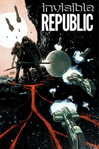 Cover for Invisible Republic Volume 1: