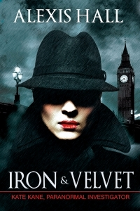 Cover of Iron & Velvet by Alexis Hall