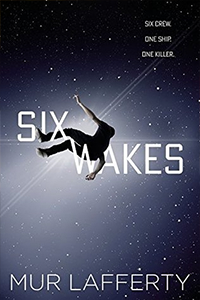 cover for Six Wakes by Mur Lafferty