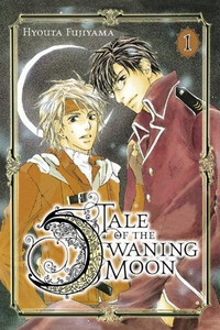 Cover of Tale of the Waning Moon Volume One by Hyouta Fujiyama