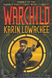 cover for Warchild by Karin Lowachee